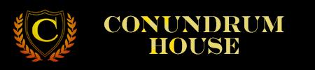 Conundrum House™